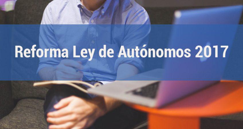 Notas sobre la reforma de la Ley de Trabajadores Autónomos
