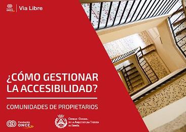 ¿Cómo gestionar la accesibilidad? COMUNIDADES DE PROPIETARIOS