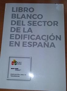 Libro blanco del sector de la edificación en España