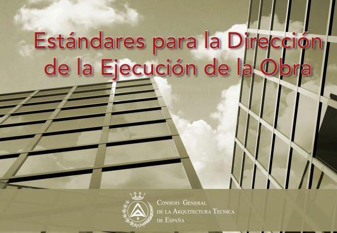Estándares para la Dirección de la Ejecución de la Obra