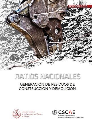 Ratios Nacionales. Generación de residuos en construcción y demolición