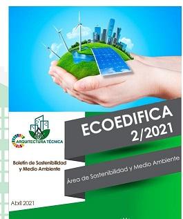 Ecoedifica 2/21 – Boletín de Sostenibilidad y Medio Ambiente
