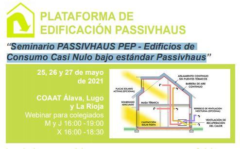 Seminario PASSIVHAUS PEP – Edificios de Consumo Casi Nulo bajo estándar Passivhaus